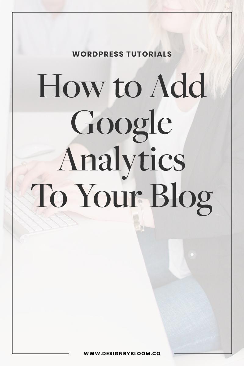 How to Add Google Analytics to your WordPress Blog