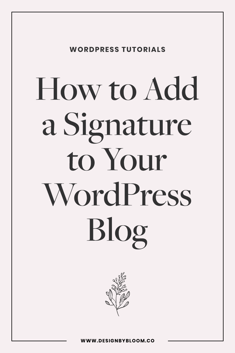 How-to-Add-a-Signature-to-Your-WordPress-Blog
